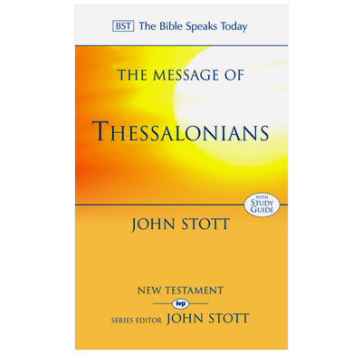 The Message of Thessalonians
