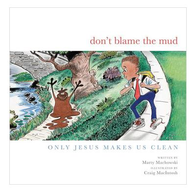 Don't Blame the Mud