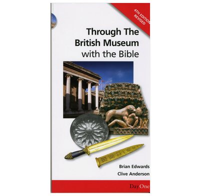 Through the British Museum - with the Bible
