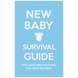 New Baby Survival Guide (Blue)