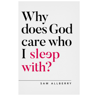 Why does God care who I sleep with? (ebook)