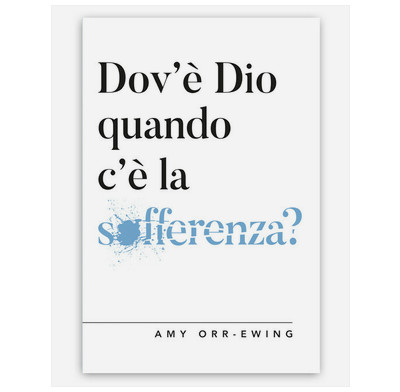 Where is God in all the Suffering? (Italian)