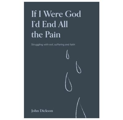If I were God - I'd end all the pain (3rd Edition)