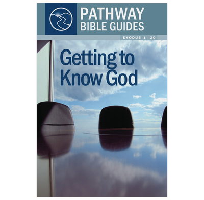 Getting to Know God (Exodus 1-20)