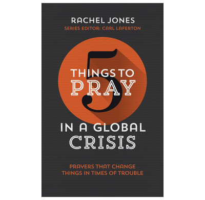 5 Things to Pray in a Global Crisis (ebook)