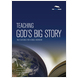 Teaching God's Big Story
