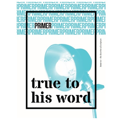 True to His Word - Primer Issue 1