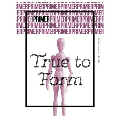 True to Form - Primer Issue 3
