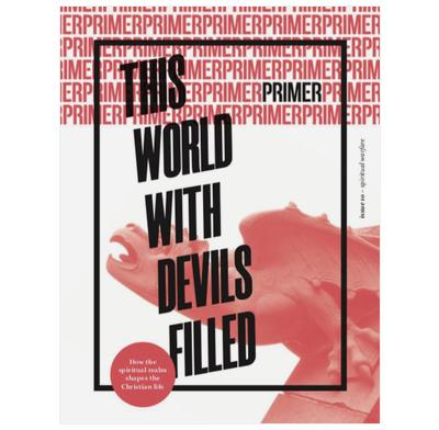 Primer 10: This World Will Devils Filled