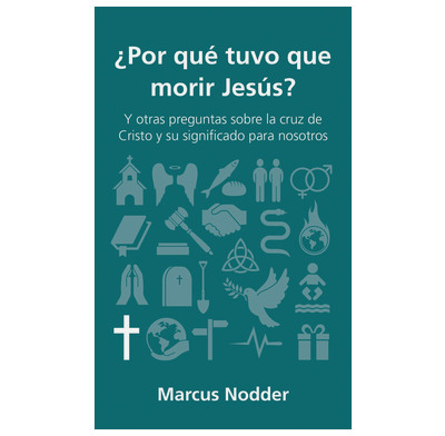 QCA: Why did Jesus have to die? (Spanish)