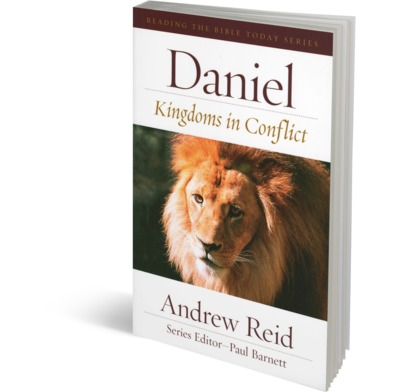 Kingdoms in Conflict: Reading Daniel Today