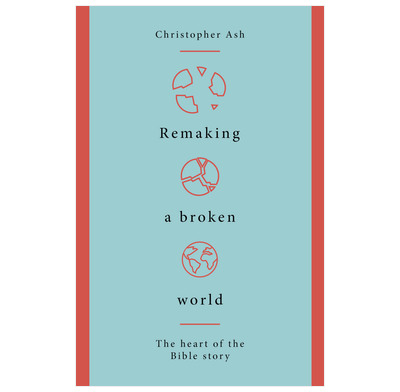 Remaking a Broken World (ebook)