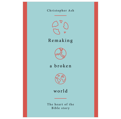 Remaking a Broken World
