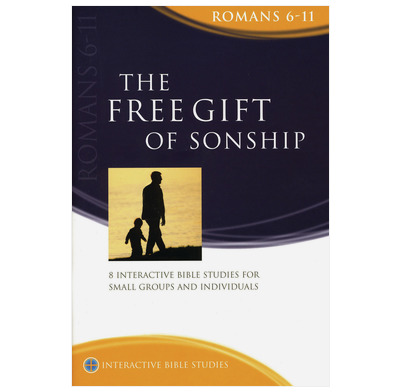 Romans 6-11: The Free Gift of Sonship