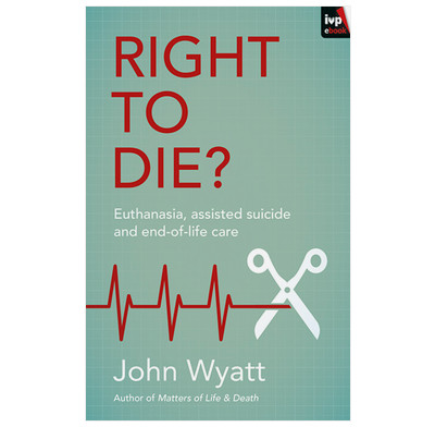 Right to Die? (ebook)
