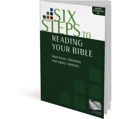 Six Steps to Reading Your Bible Workbook