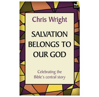 Salvation Belongs to our God (ebook)