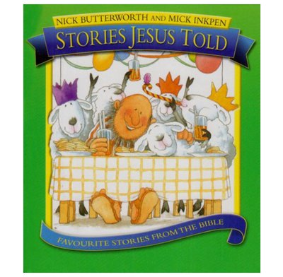 Stories Jesus Told