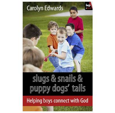Slugs and Snails and Puppy Dogs' Tails (ebook)