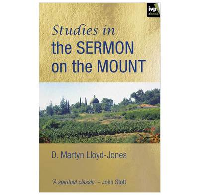 Studies in the Sermon on the Mount (ebook)