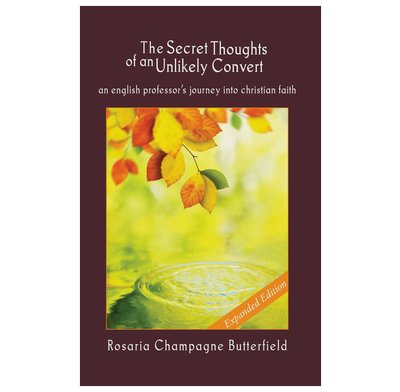 The Secret Thoughts of an Unlikely Convert (expanded edition)