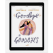 Download the full size illustrations - Goodbye to Goodbyes