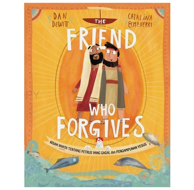 The Friend who Forgives (Indonesian)