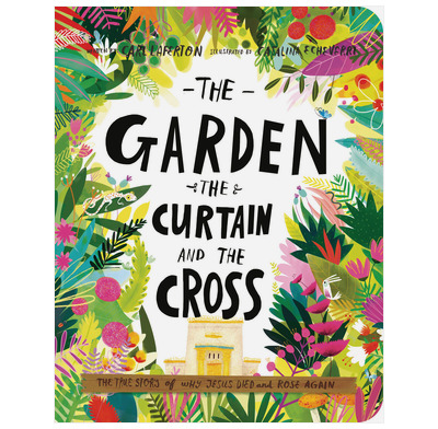 The Garden, the Curtain, and the Cross Board Book