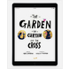 Download the full-size illustrations - The Garden, the Curtain and the Cross