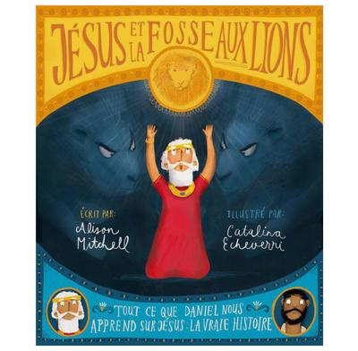Jesus and the Lions' Den (French)