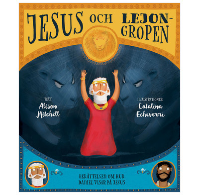 Jesus and the Lions' Den (Swedish)