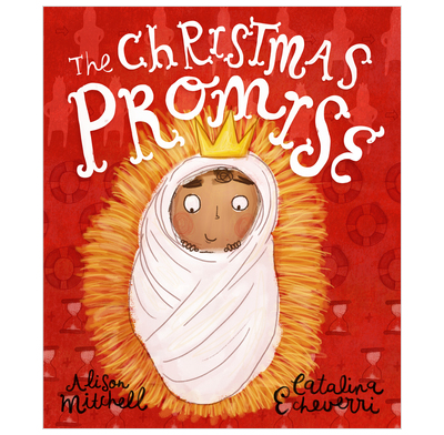 The Christmas Promise Book.The Christmas Promise Alison Mitchell Catalina Echeverri