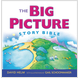 The Big Picture Story Bible (Paperback)