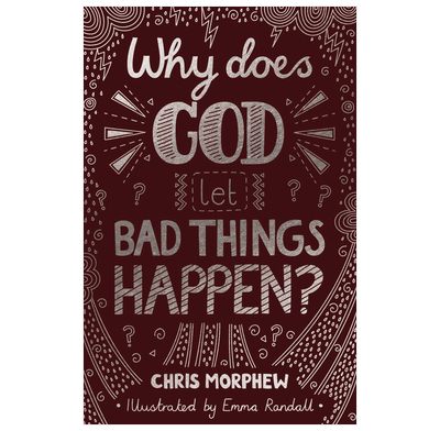 Why Does God Let Bad Things Happen? (ebook)
