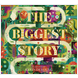 The Biggest Story CD