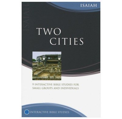 Isaiah: Two Cities