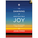 The Dawning of Indestructible Joy (ebook)