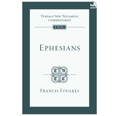 Tyndale NT Commentary: Ephesians (ebook)