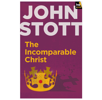The Incomparable Christ (ebook)