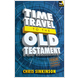 Time Travel To The Old Testament (ebook)