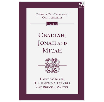 Tyndale OT Commentary: Obadiah, Jonah and Micah (ebook)