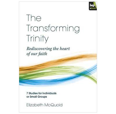 The Transforming Trinity (ebook)