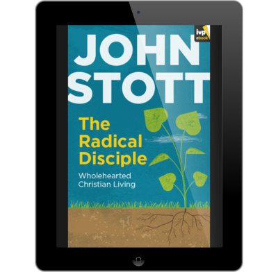The radical disciple ebook john stott the good book company the radical disciple ebook fandeluxe Image collections