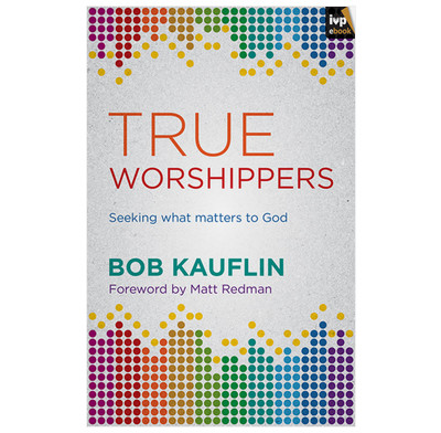 True Worshippers (ebook)