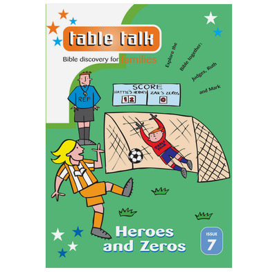 Table Talk 7:  Heroes & Zeros