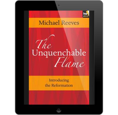 The unquenchable flame ebook michael reeves the good book company the unquenchable flame ebook fandeluxe Gallery