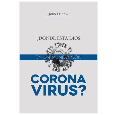 Where is God in a Coronavirus World? (Spanish)