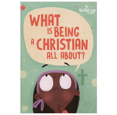 What is being a Christian all about? (Pack of 10)