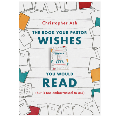 The Book Your Pastor Wishes You Would Read (ebook)