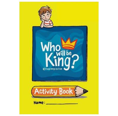 Who Will Be King - Activity Book